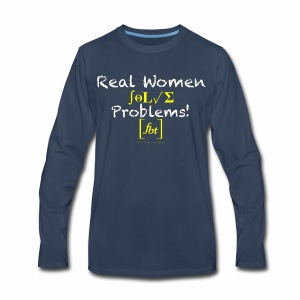 Real Women Solve Problems! [fbt] - Men's Premium Long Sleeve T-Shirt