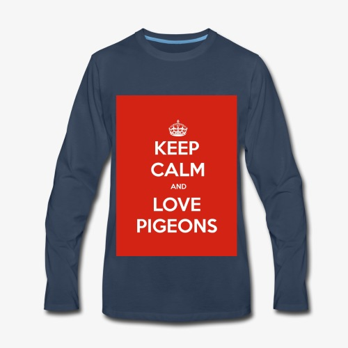 KEEP CALM AND LOVE PIGEONS - Men's Premium Long Sleeve T-Shirt