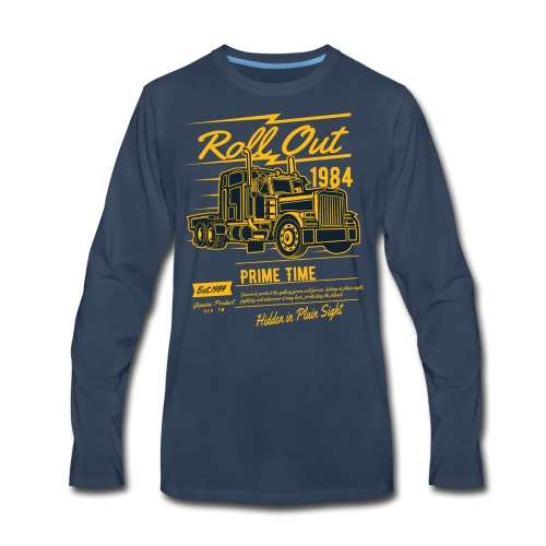 Prime Time - Roll Out - Men's Premium Long Sleeve T-Shirt