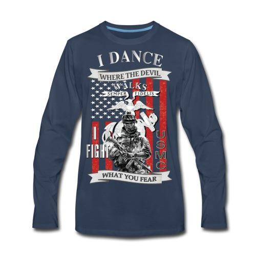 I dance where the devil walks - Men's Premium Long Sleeve T-Shirt