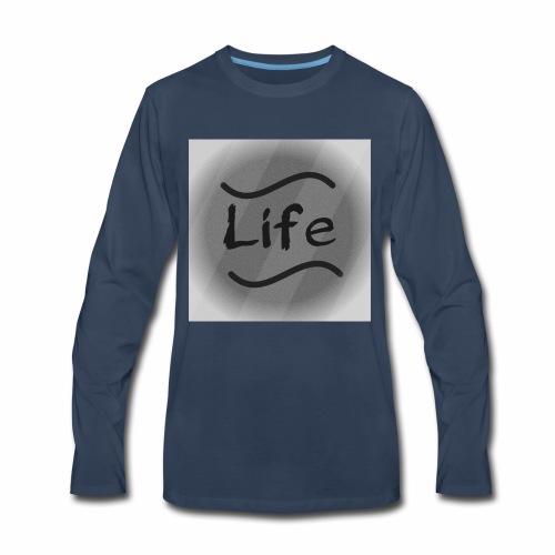 It's Just Life - Men's Premium Long Sleeve T-Shirt