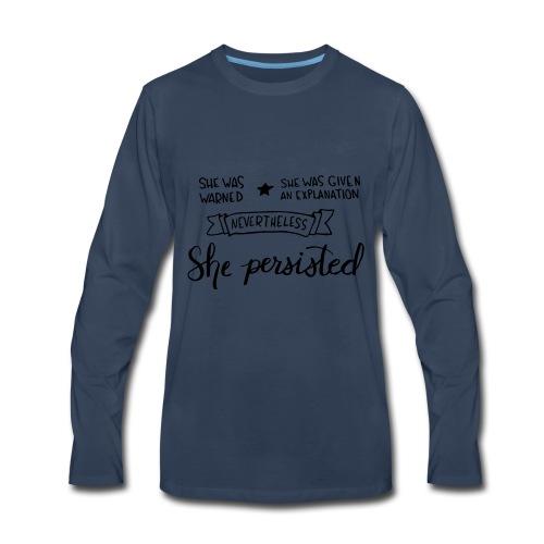 She Persisted - Men's Premium Long Sleeve T-Shirt