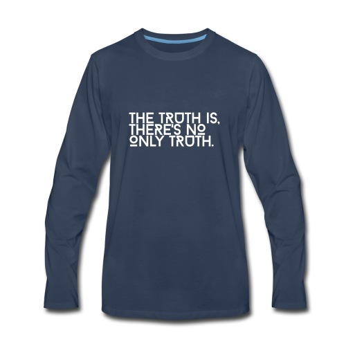 Truth is Relative - Men's Premium Long Sleeve T-Shirt