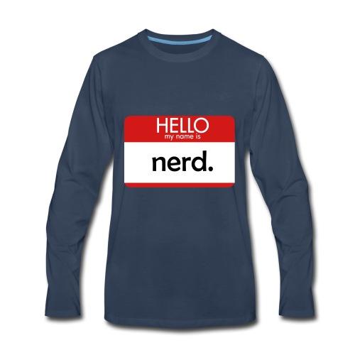 HELLO my name is nerd - Men's Premium Long Sleeve T-Shirt