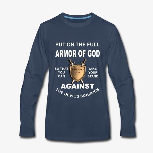 Put On The Full Armor Of God T-Shirt - Men's Premium Long Sleeve T-Shirt