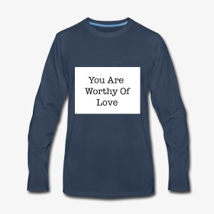 You Are Worthy Of Love - Men's Premium Long Sleeve T-Shirt