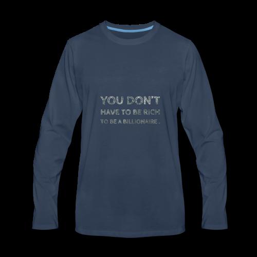 rich-billionaire - Men's Premium Long Sleeve T-Shirt