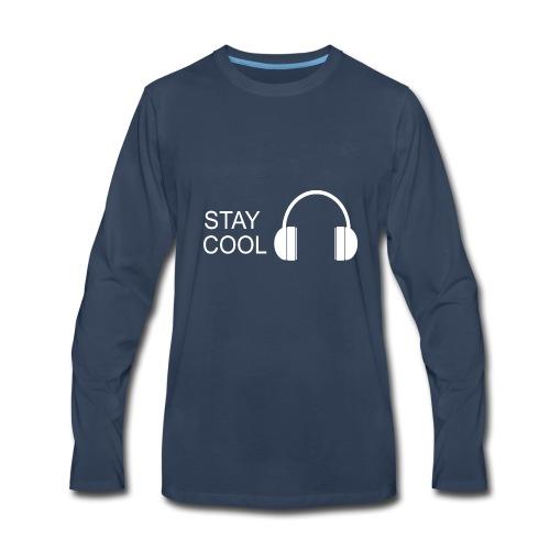 STAY COOL - Men's Premium Long Sleeve T-Shirt