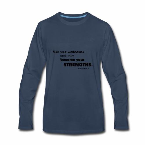 BuildYourWeaknesses - Men's Premium Long Sleeve T-Shirt