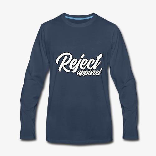 Reject Apparel - Men's Premium Long Sleeve T-Shirt