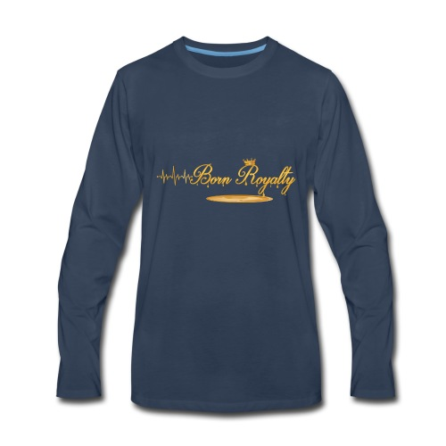 BornRoyalty Clothing Line - Men's Premium Long Sleeve T-Shirt