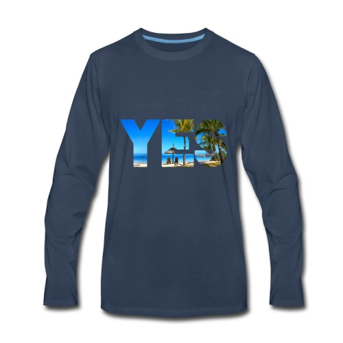 Yes to vacation - Men's Premium Long Sleeve T-Shirt