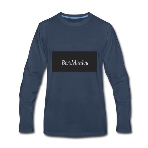 BeAManley - Men's Premium Long Sleeve T-Shirt