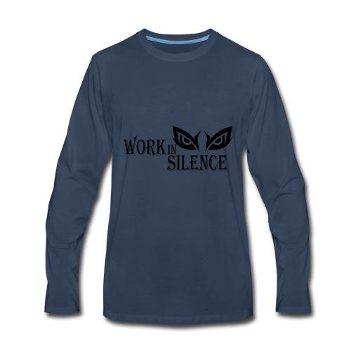 WORK IN SILENCE - Men's Premium Long Sleeve T-Shirt