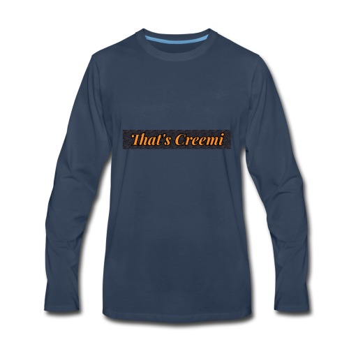 That's Creemi - Men's Premium Long Sleeve T-Shirt