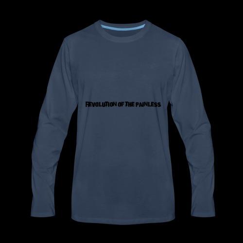 Revolution of The Painless - Men's Premium Long Sleeve T-Shirt