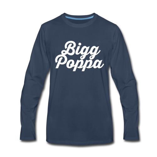 Mens Bigg Poppa - Men's Premium Long Sleeve T-Shirt