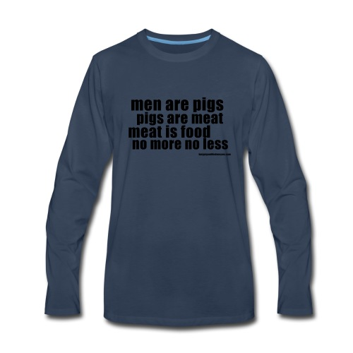 men are pigs dk - Men's Premium Long Sleeve T-Shirt