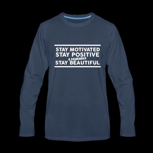 STAY MOTIVATED - Men's Premium Long Sleeve T-Shirt