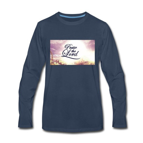 Praise The Lord T-Shirt - Men's Premium Long Sleeve T-Shirt