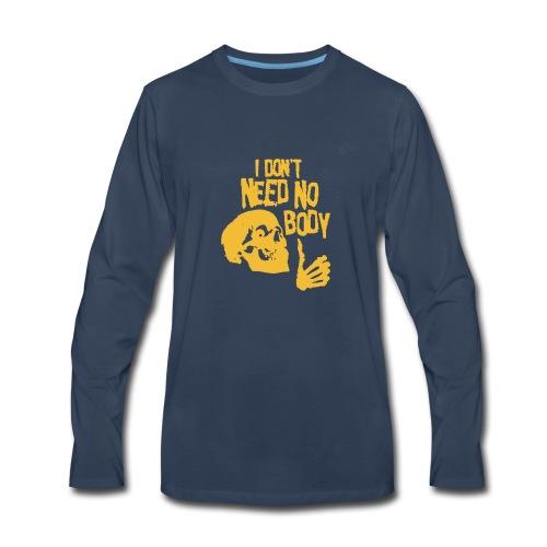 I Dont Need No Body Skeleton Halloween humour Logo - Men's Premium Long Sleeve T-Shirt