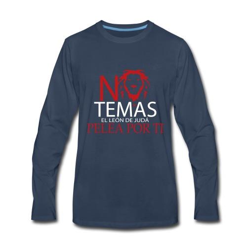 no temas camisa - Men's Premium Long Sleeve T-Shirt