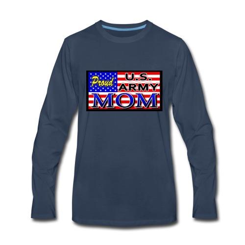 Proud Army mom - Men's Premium Long Sleeve T-Shirt
