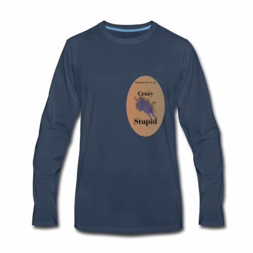 Cowboy Crazy - Men's Premium Long Sleeve T-Shirt