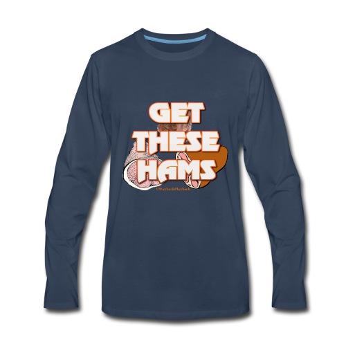 #GetTheseHams - Pro Wrestling Shirt - Men's Premium Long Sleeve T-Shirt