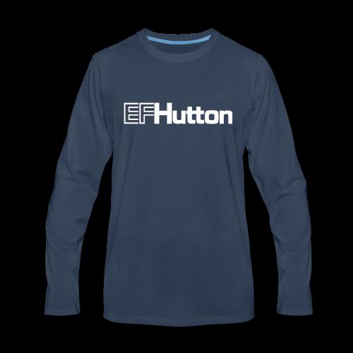 EF Hutton - Men's Premium Long Sleeve T-Shirt