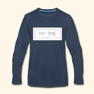 My Time - Prove It - Men's Premium Long Sleeve T-Shirt