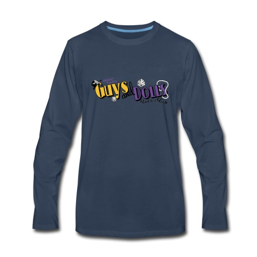 MMTC's Guys and Dolls 2018 - Men's Premium Long Sleeve T-Shirt