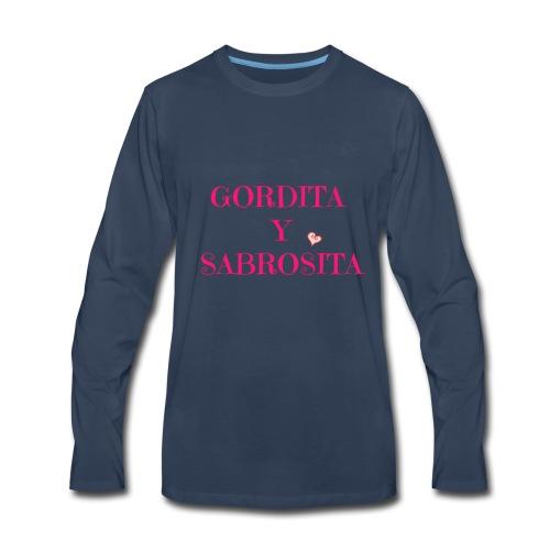 GORDITA Y SABROSITA - Men's Premium Long Sleeve T-Shirt
