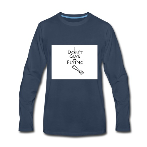I Don't Give A Flying Fork - Men's Premium Long Sleeve T-Shirt
