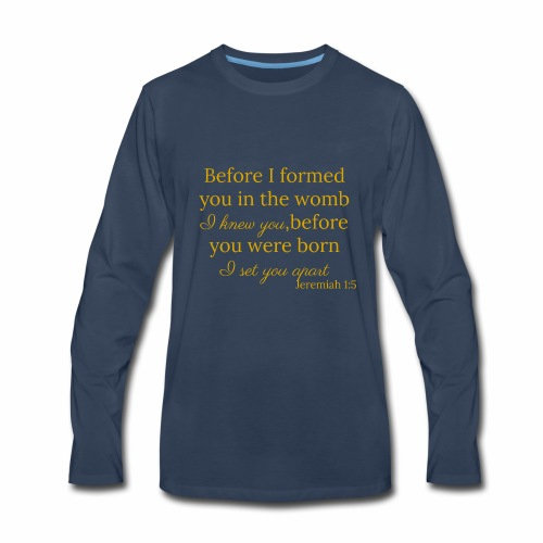 Jeremiah 1:5 Gold - Men's Premium Long Sleeve T-Shirt