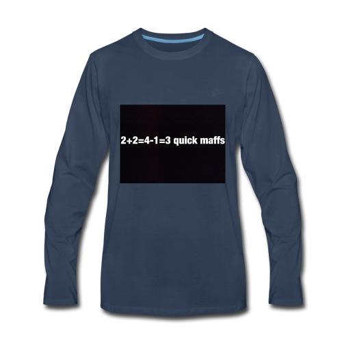 quick maffs - Men's Premium Long Sleeve T-Shirt