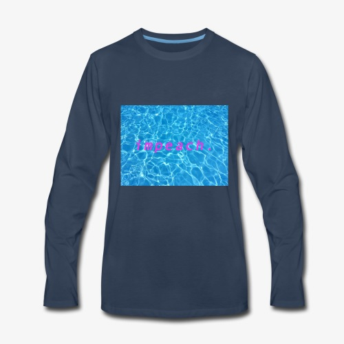 impeach 2 - Men's Premium Long Sleeve T-Shirt