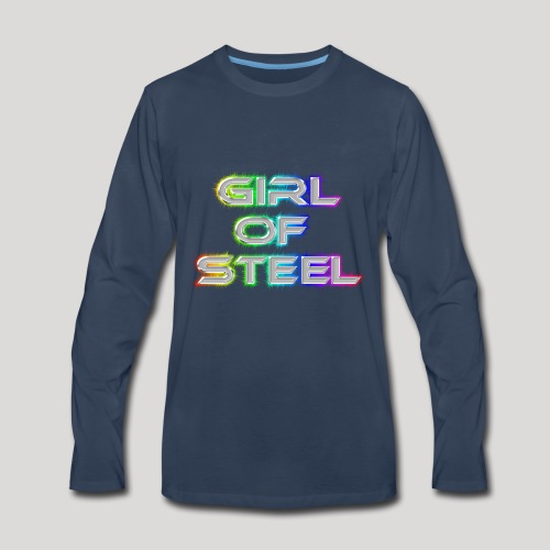 GIRL OF STEEL! - Men's Premium Long Sleeve T-Shirt