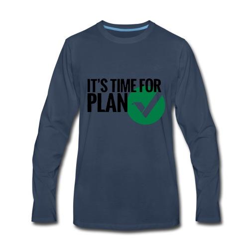 Time for Plan V(ertcoin) - Men's Premium Long Sleeve T-Shirt