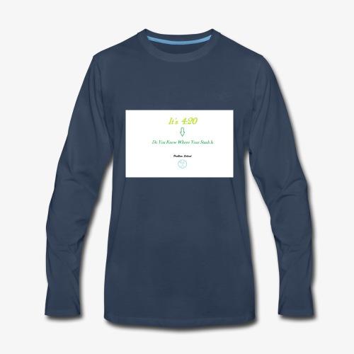 Its 4:20 - Men's Premium Long Sleeve T-Shirt