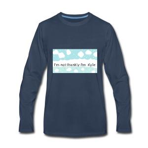 I'm not frankly i'm Kyle - Men's Premium Long Sleeve T-Shirt