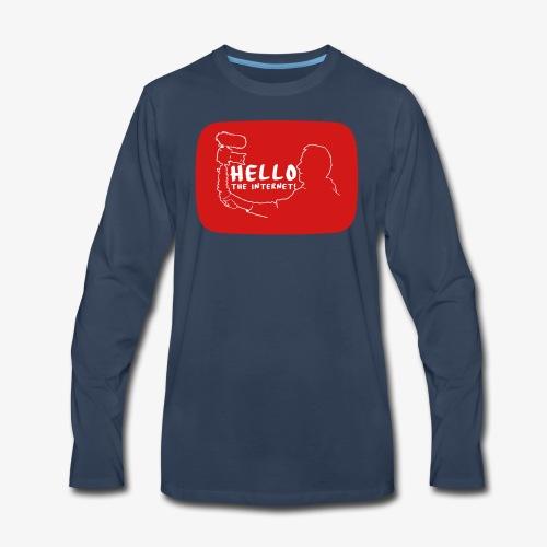 HELLO THE INTERNET! - Men's Premium Long Sleeve T-Shirt