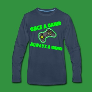 Once A Gamer Always A Gamer - Men's Premium Long Sleeve T-Shirt