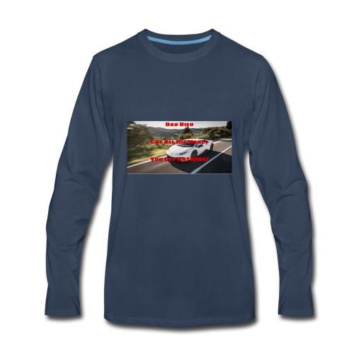 Dad Died Shirt - Men's Premium Long Sleeve T-Shirt