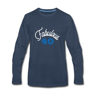 Fabulous 40 - Men's Premium Long Sleeve T-Shirt