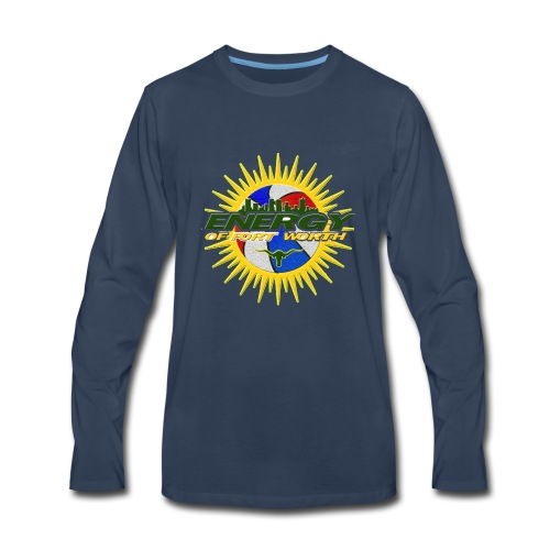 The Energy of Fort Worth Texas - Men's Premium Long Sleeve T-Shirt