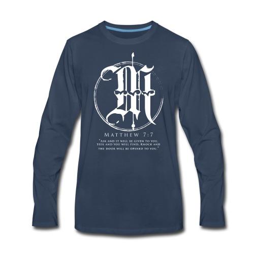 Matthew 7:7 - Men's Premium Long Sleeve T-Shirt