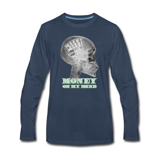 Money on my mind Hustler - Men's Premium Long Sleeve T-Shirt