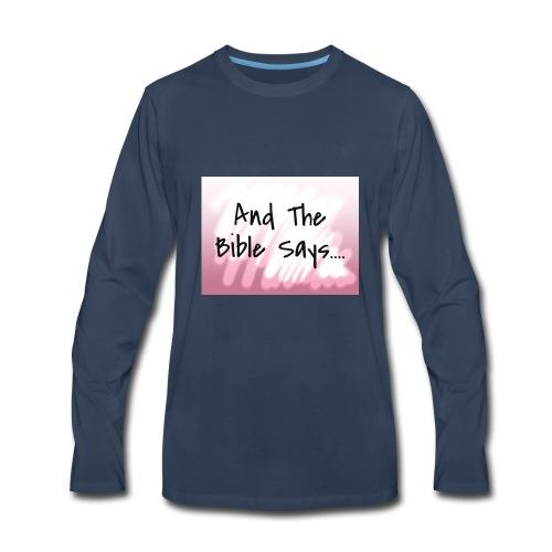 The Bible Says - Men's Premium Long Sleeve T-Shirt