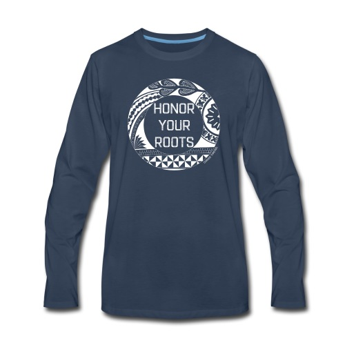 Honor Your Roots (White) - Men's Premium Long Sleeve T-Shirt